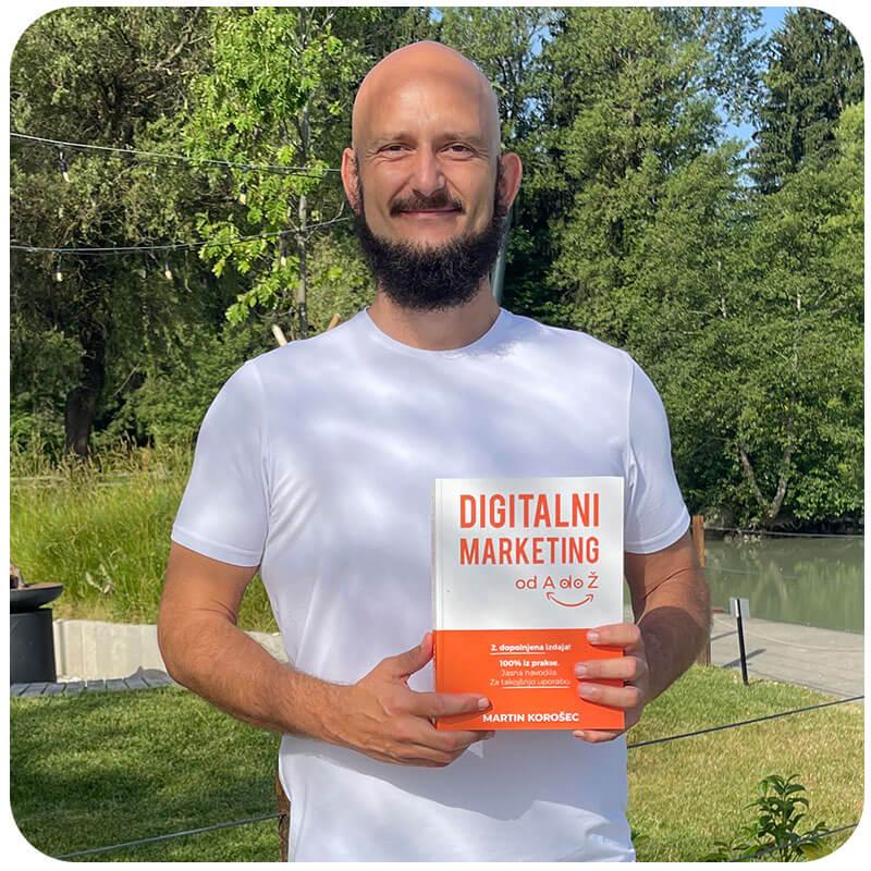 martin-korosec-digitalni-marketing-knjige-1, digitalni marketing, spletno oglaševanje, izobraževanje, e-tečaji, spletno oglaševanje za podjetja in začetnike